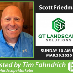 Scott Friedman with GT Landscape Solutions | The Digital Contractor Show