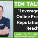 Tim Talk: Leveraging your online presence, reputation, and reach